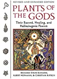 img - for Plants of the Gods: Their Sacred, Healing, and Hallucinogenic Powers book / textbook / text book