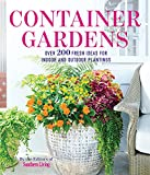 container garden ideas Container Gardens: Over 200 Fresh Ideas For Indoor And Outdoor