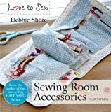Sewing Room Accessories (Love to Sew)