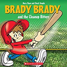 Brady Brady and the Cleanup Hitters
