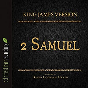 Holy Bible in Audio - King James Version: 2 Samuel Audiobook