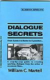 Dialogue Secrets (Screenwriting Blue Books Book 10) (English Edition)