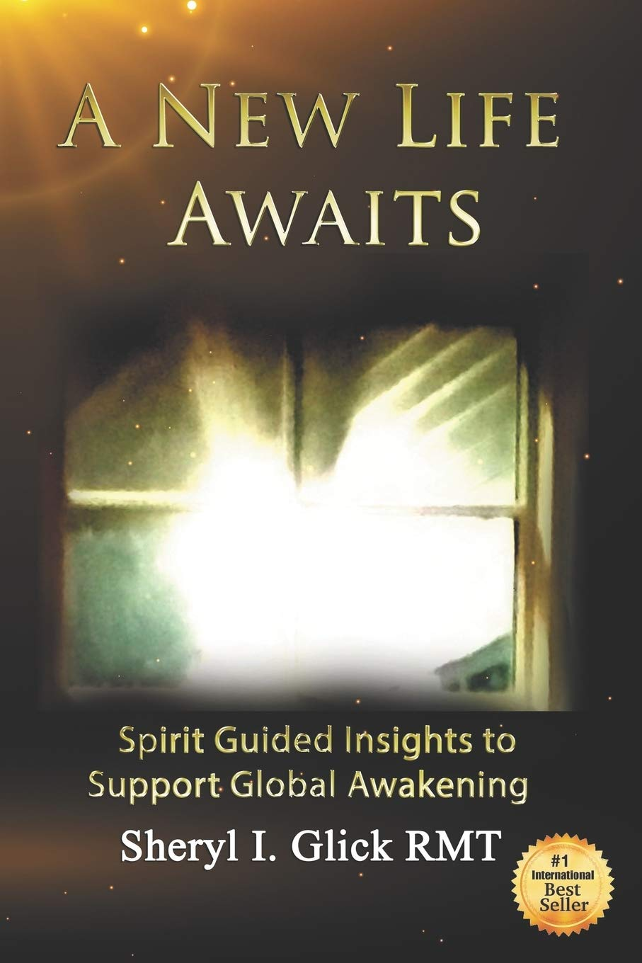 A New Life Awaits Spirit Guided Insights To Support Global Awakening Amazon It Glick Sheryl Libri In Altre Lingue