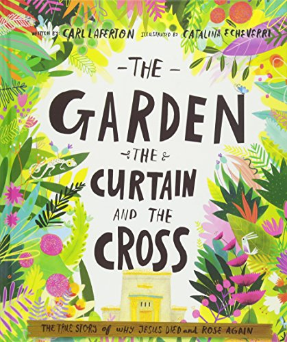 The Garden, the Curtain and the Cross cover