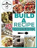 Build A Recipe Cookbook: Never loose your favorite recipes again