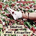 Forårslig [Spring Remains] | Mons Kallentoft