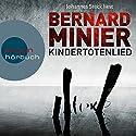 Kindertotenlied (Martin Servaz 2) Audiobook by Bernard Minier Narrated by Johannes Steck