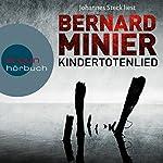 Kindertotenlied (Martin Servaz 2) | Bernard Minier