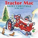 Tractor Mac Saves Christmas, Billy Steers, 0978849663