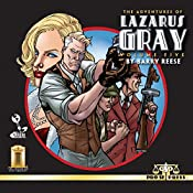The Adventures of Lazarus Gray: Volume Five | Barry Reese