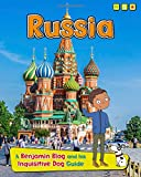 Russia: A Benjamin Blog and His Inquisitive Dog Guide (Country Guides, with Benjamin Blog and His Inquisitive Dog)