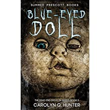 Blue Eyed Doll (The Dead-End Drive-In Series) (Volume 3)