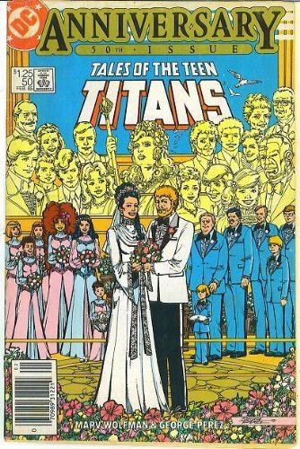 Tales of the Teen Titans 50th Anniversary Feb 1985 - 50