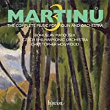 Martinu: Complete music for violin & orchestra, Vol. 3