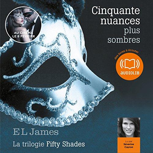 Cinquante Nuances Plus Sombres Trilogie Fifty Shades 2