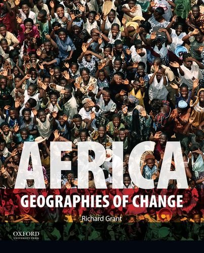 Download By Richard Grant Africa: Geographies of Change (1st First Edition) [Paperback] pdf epub