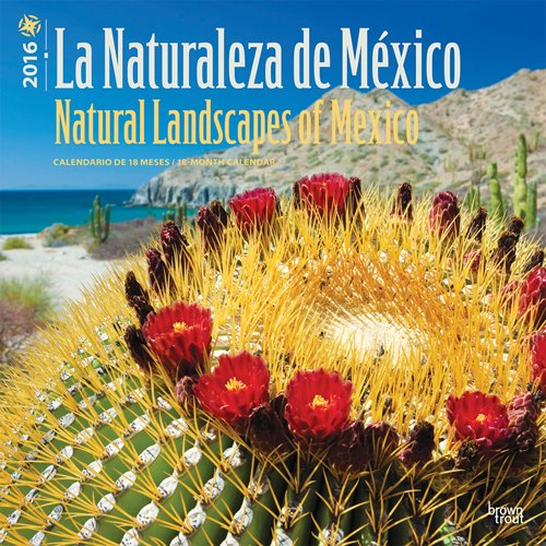 La Naturaleza de México - Natural Landscapes of Mexico 2016 ...