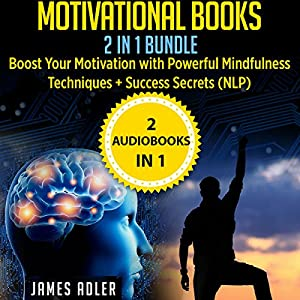 Motivational Books: 2 in 1 Bundle Audiobook