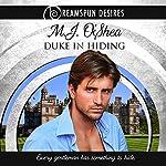 Duke in Hiding: Dreamspun Desires, Book 9 | M. J. O'Shea