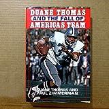 Duane Thomas and the Fall of America's Team
