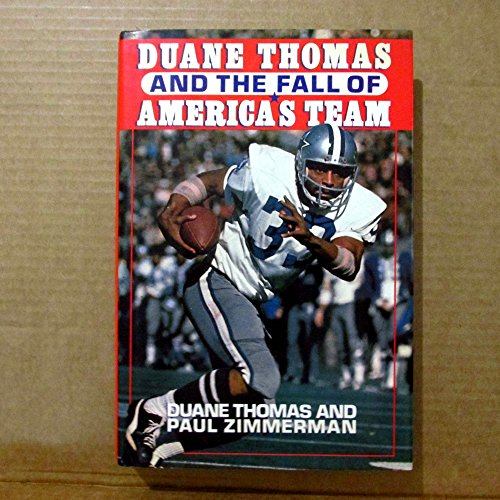 Duane Thomas and the Fall of America's Team