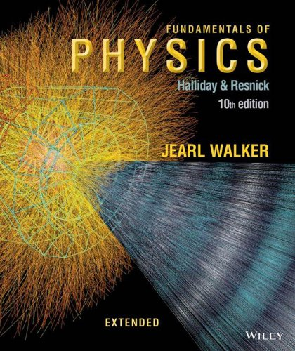 Fundamentals of Physics Extended, 10th Edition