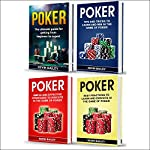 Poker Books: 4 Books in 1: Beginner's Guide + Tips and Tricks + Simple and Effective Strategies + Best Practices | Kevin Bailey