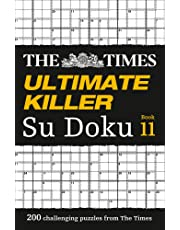 The Times Ultimate Killer Su Doku Book 11