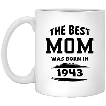 Amazon 75th Birthday Mug For Mom The Best Mom Was Born In 1943