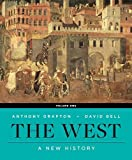 img - for The West: A New History (First Edition) (Vol. Volume 1) book / textbook / text book