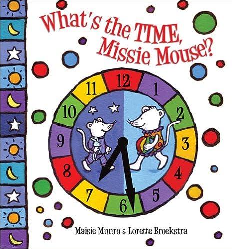 What's The Time, Missie Mouse? por Lorette Broekstra epub