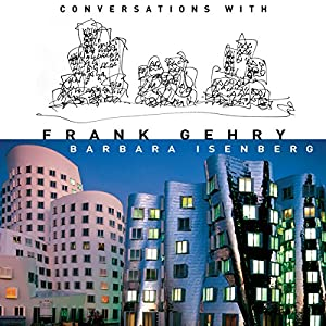 Conversations with Frank Gehry Audiobook