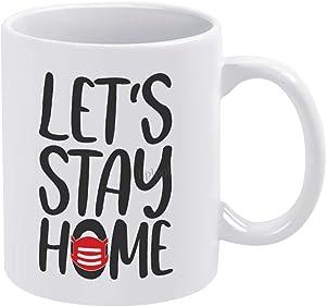 Lplpol Let's Stay Home Mug 11 Oz - Ceramic Novelty Coffee Mug Tea Cup Mark Cup - Christmas Birthday Holiday Gift - 0mtpooumml3u