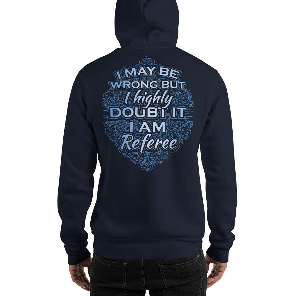 I am Referee Hooded Sweatshirt