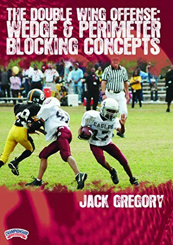 - Jack Gregory: The Double Wing Offense: Wedge and Perimeter Blocking Concepts (DVD) by Jack Gregory