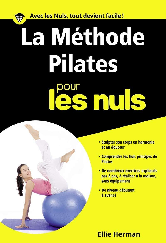 Amazon.fr - La Méthode Pilates Poche Pour les Nuls - Ellie HERMAN - Livres