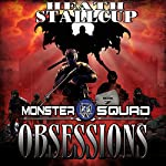 Obsessions: A Monster Squad Novel, Book 7 | Heath Stallcup