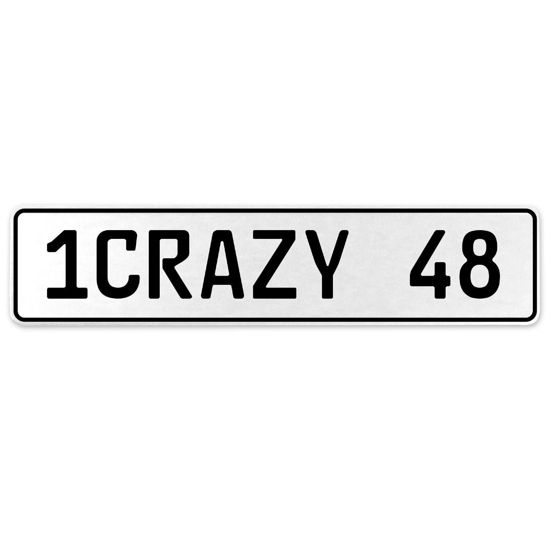 Vintage Parts 555734 1CRAZY 48 White Stamped Aluminum European License Plate