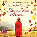 Second Time Around Audiobook by Colette Caddle Narrated by Deirdre O'Connell