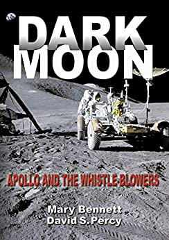 Dark Moon: Apollo and the Whistle-Blowers by [Bennett, Mary, Percy, David S]