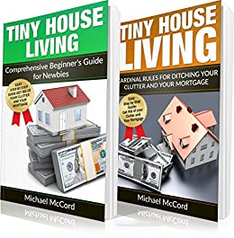 Amazon.com: Tiny House: 2 Books in 1: Comprehensive Beginners Guide on elevation for houses double floor designs, little house floor plans and designs, indian floor plans home designs, home floor plans and designs, tiny house plans 2 bedroom, tiny house building plans, tiny homes, greenhouse floor plans and designs, tiny house plans architectural, luxury house floor plans and designs, small and tiny house designs, tiny houses on wheels, tiny cottage floor plans, tiny house floor plans and elevations, tiny house plans lowe's, unique tiny house designs, bathroom floor plans and designs, luxury home plans designs, 2 floor house plans designs, small home designs,