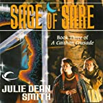 Sage of Sare: A Caithan Crusade, Book 3 | Julie Dean Smith