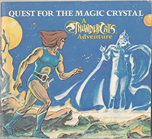 Quest for the Magic Crystal (A Thundercats adventure)