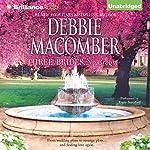 Three Brides, No Groom | Debbie Macomber