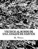 Vecinos Al Borde de una Ataque de Nervios, Manuel Veiga, 1499610092