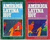 img - for AMERICA LATINA HOY. ANATOMIA DE UNA REVOLUCION. book / textbook / text book
