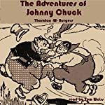The Adventures of Johnny Chuck | Thornton W. Burgess