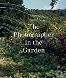 img - for The Photographer in the Garden book / textbook / text book