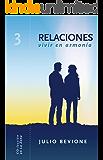 Relaciones, vivir en armonia (En La Zona nº 3)