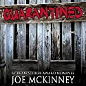 Quarantined Audiobook by Joe McKinney Narrated by Therese Plummer
